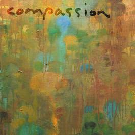Compassion: A Journey of the Spirit 2001 Edna Michell
