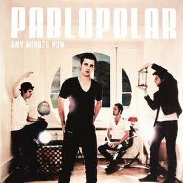 Any Minute Now 2011 Pablopolar