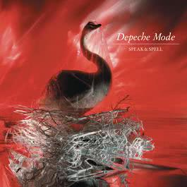 Speak And Spell (Deluxe) 2013 Depeche Mode