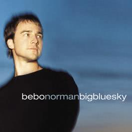 Big Blue Sky 2010 Bebo Norman