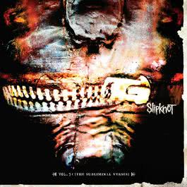 Vol. 3 The Subliminal Verses 2014 Slipknot
