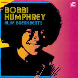 Blue Break Beats 1998 Bobbi Humphrey