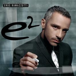 E2 2012 Eros Ramazzotti