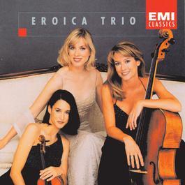 Eroica Trio 1997 Eroica Trio