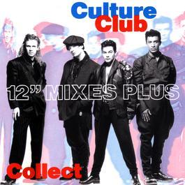 Culture Club Collection: 12'' Mixes 1991 Culture Club