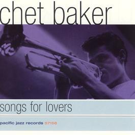 Songs For Lovers 1997 Chet Baker