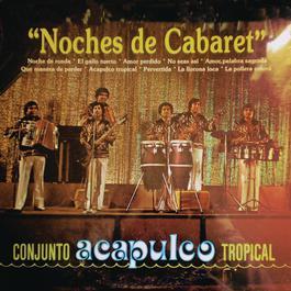 Noches De Cabaret 2011 Acapulco Tropical