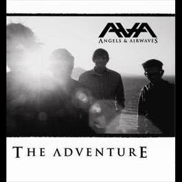The Adventure 2006 Angels and Airwaves