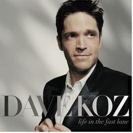 Life In The Fast Lane 2008 Dave Koz