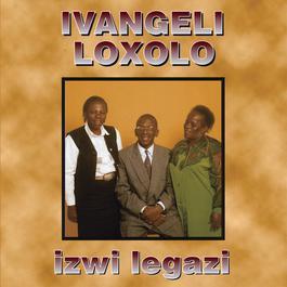 Izwi Legazi 2010 Ivangeli Loxolo