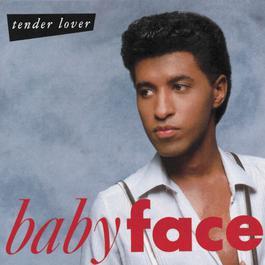 Tender Lover 1991 Babyface