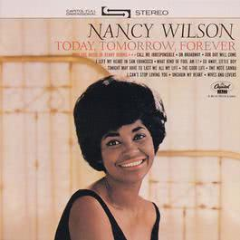 Today, Tomorrow, Forever 2000 Nancy Wilson