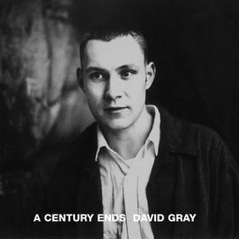 A Century Ends 1993 David Gray
