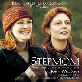 Stepmom - Music from the Motion Picture 1998 Christopher Parkening; John Williams