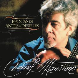 Epocas De Antes Y Después 2007 Daniel Altamirano
