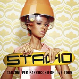 Canzoni Per Parrucchiere Live Tour 2006 Stadio