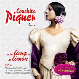 Única... A la Lima y al Limón 2006 Conchita Piquer