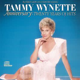 Anniversary:  20 Years Of Hits The First Lady Of Country Music 1992 Tammy Wynette