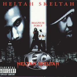 Magnum Force 1998 Heltah Skeltah