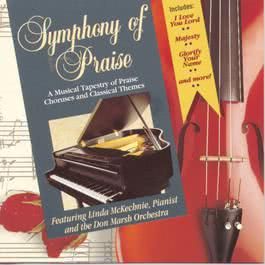 Symphony Of Praise, Vol. 1 2010 Various Artists