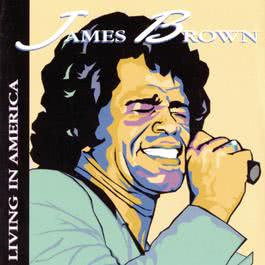 Living In America 2003 James Brown