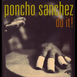 Do It! 2008 Poncho Sanchez