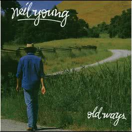 Old Ways 1985 Neil Young