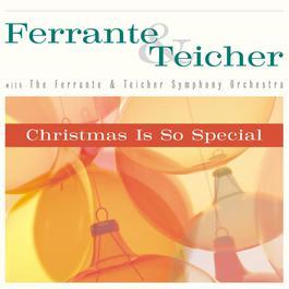 Christmas Is So Special 2000 Ferrante & Teicher