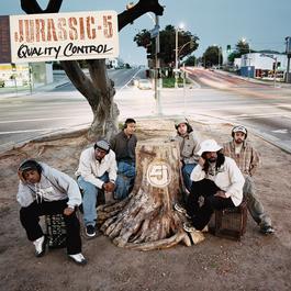 Quality Control 2000 Jurassic 5