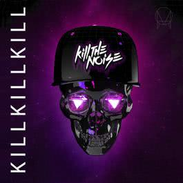 Kill Kill Kill EP 2015 Kill The Noise