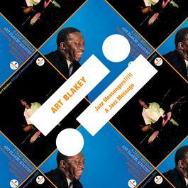 Jazz Messengers!!!!! / A Jazz Message 2011 Art Blakey