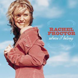 Where I Belong 2003 Rachel Proctor