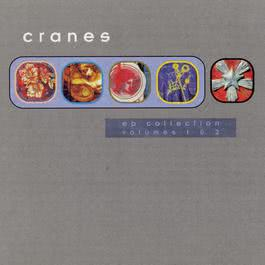 EP Collection, Vol. 1 & 2 1997 Cranes