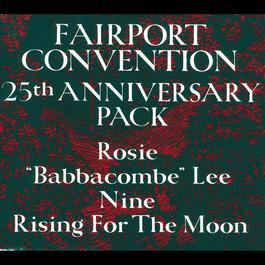 25th Anniversary Pack 2006 Fairport Convention