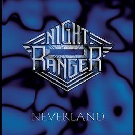 Neverland 1997 Night Ranger