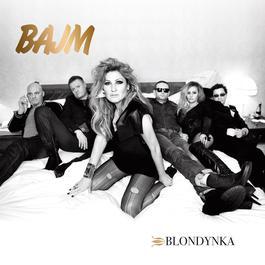 Blondynka 2012 Bajm