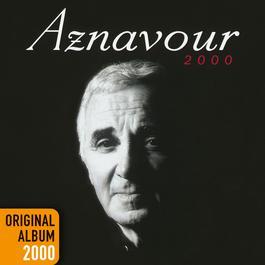 Aznavour 2000 2014 Charles Aznavour