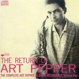 The Return Of Art Pepper 1988 Art Pepper