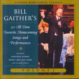 Gaither Homecoming Classics Vol.1 2003 Bill & Gloria Gaither