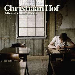 Alleen Is Maar Alleen 2009 Christiaan Hof