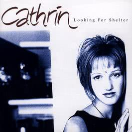 Looking For Shelter 1999 Cathrin