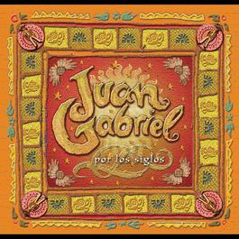 Por Los Siglos 1990 Juan Gabriel