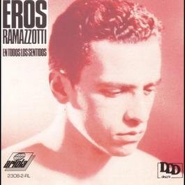 En Todos Los Sentidos 1992 Eros Ramazzotti