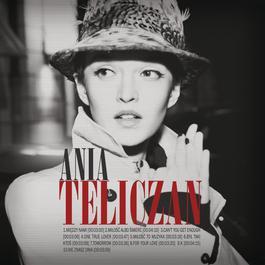 Ania Teliczan 2012 Ania Teliczan