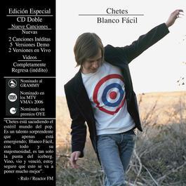 Blanco Fácil. 2007 Chetes