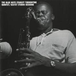 Blue Note Stanley Turrentine/Sextet Sessions 2011 Stanley Turrentine