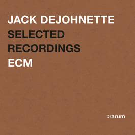 Selected Recordings 2004 Jack DeJohnette
