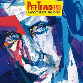 Another Scoop 1987 Pete Townshend