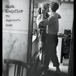 The Ragpicker's Dream 2002 Mark Knopfler