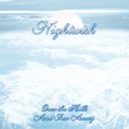 Over The Hills And Far Away 2002 Nightwish